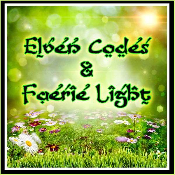 Elven Codes and Faerie Light Language Healing by Jamye Price