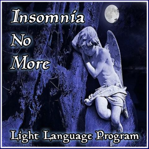 Insomnia No More Light Language Healing by Jamye Price