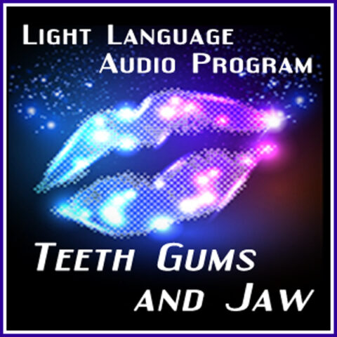 Teeth Gums Jaw Light Language by Jamye Price
