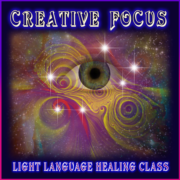 Creative Focus Light Language Teleclass by Jamye Price