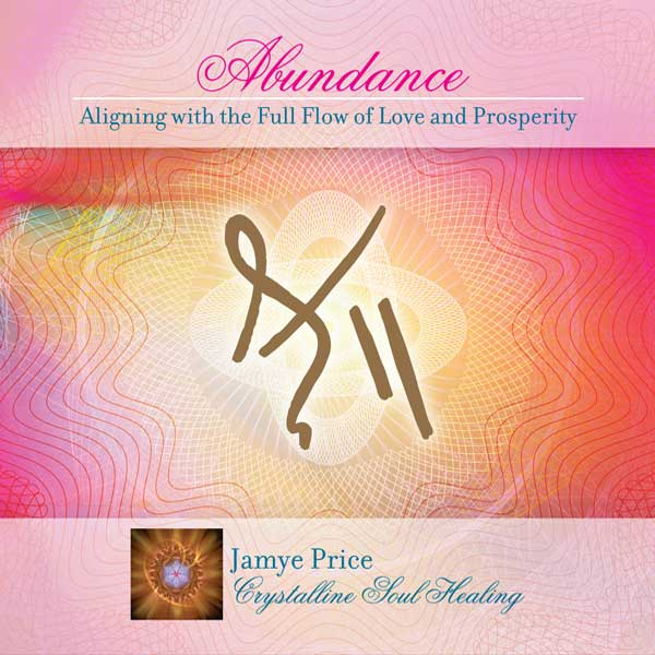 Abundance Light Language Healing by Jamye Price