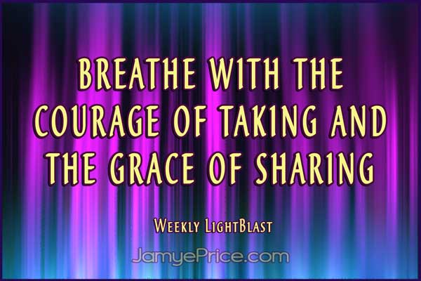 breathe with the courage of taking by Jamye Price