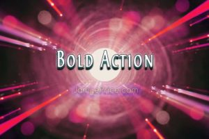 Bold Action by Jamye Price