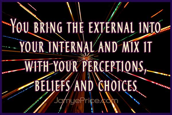 You Bring the External within You by Jamye Price