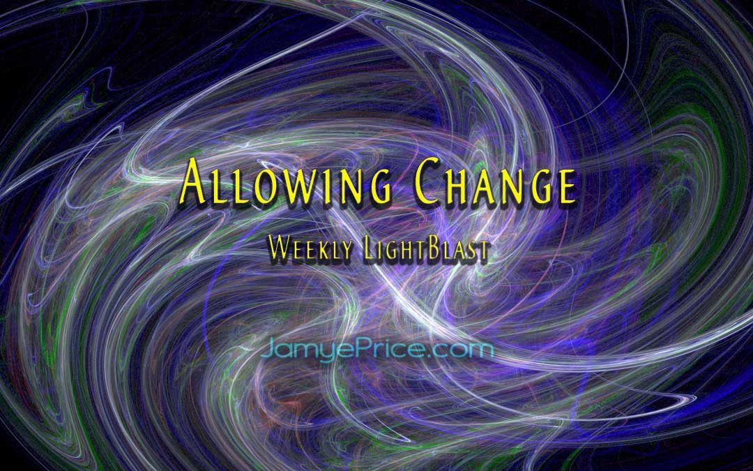 Allowing Change LightBlast by Jamye Price
