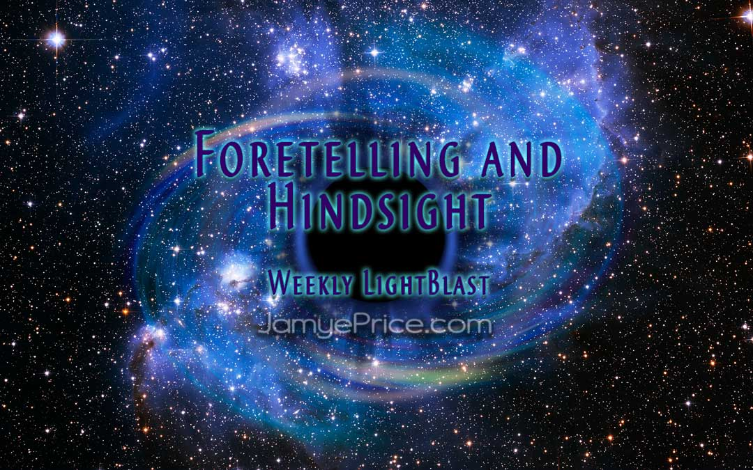 Foretelling and Hindsight by Jamye Price