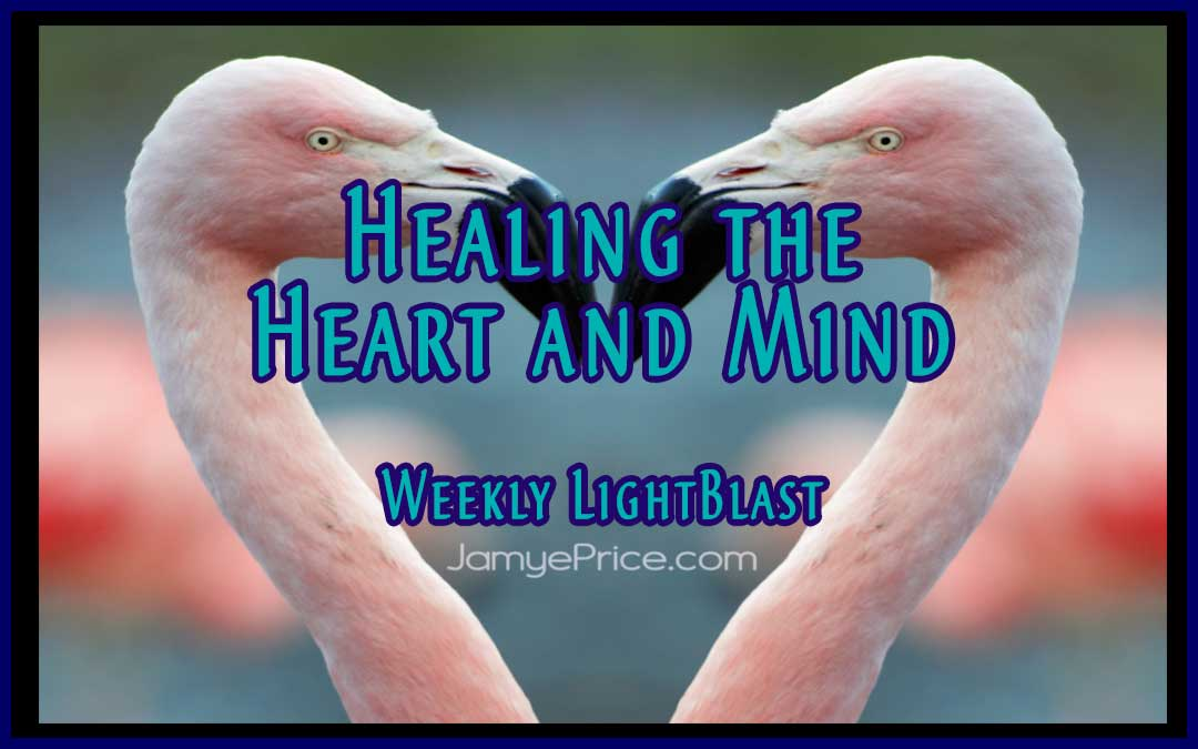 Healing the Heart and Mind LightBlast by Jamye Price