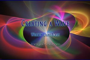 Creating a Wave by Jamye Price