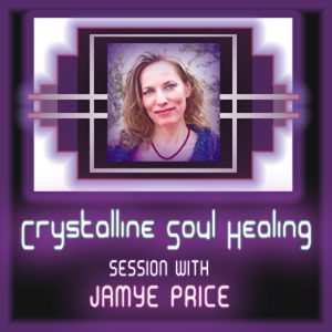 crystalline-soul-healing-session-jamye-price-light-language (1)