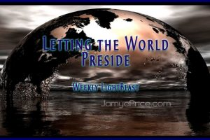 Letting the World Preside by Jamye Price