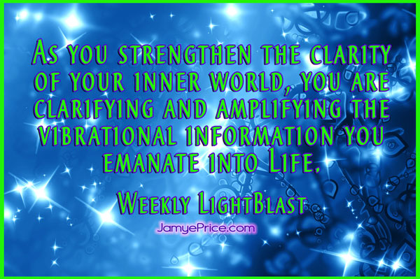 Amplify and Clarify your Vibration Weekly LightBlast by Jamye Price