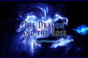 The Dragon and the Rose channeling by Jamye Price