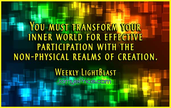 Transform your inner world to connect better with the subtle realms by Jamye Price