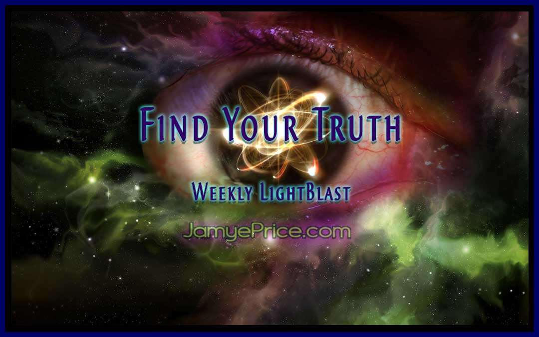 Find Your Truth Weekly LightBlast by Jamye Price