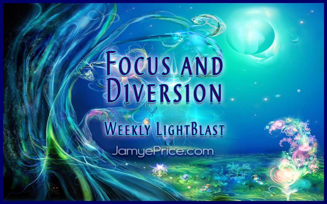 Focus and Diversion LightBlast by Jamye Price