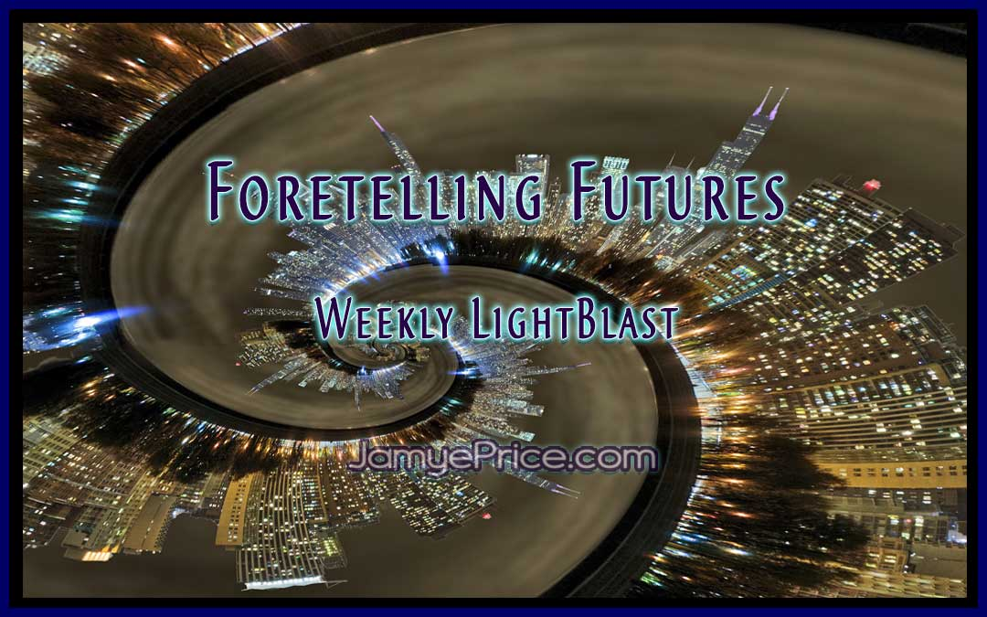 Foretelling Futures LightBlast by Jamye Price