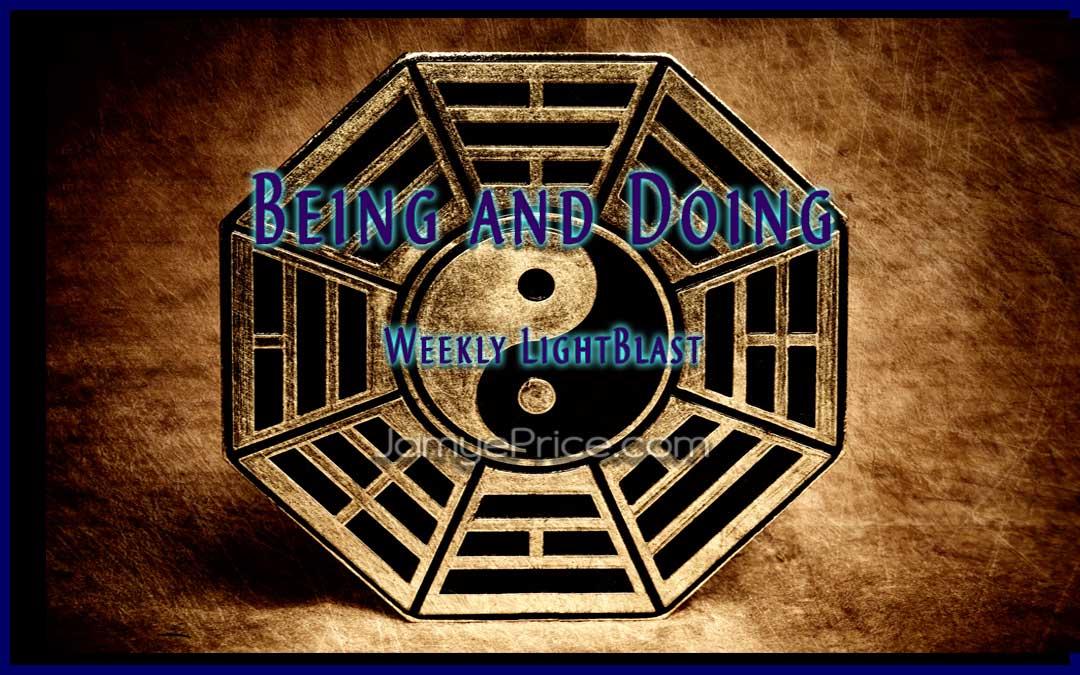 Being and Doing LightBlast by Jamye Price
