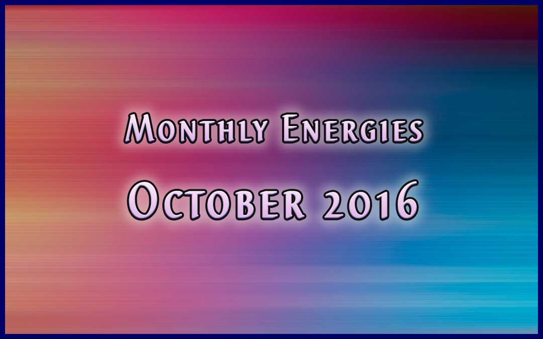 October Ascension Energies – 2016