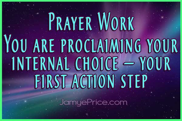 Prayer Work Your First Action Step by Jamye Price