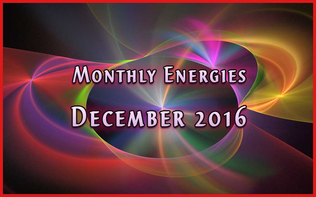 December Ascension Energies – 2016