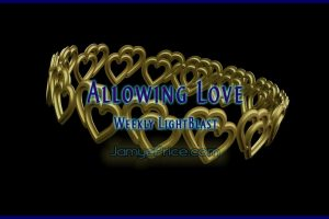 Allowing Love LightBlast by Jamye Price