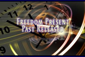 Freedom Present Past Released by Jamye Price