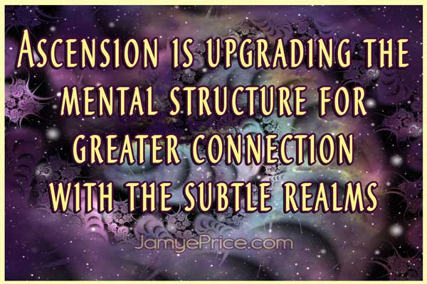 Mental Upgrades of Ascension by Jamye Price