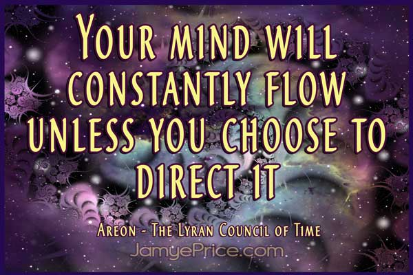 Choose to direct your mind by Jamye Price