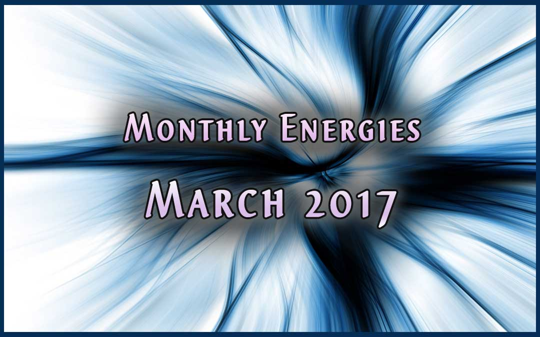 March Ascension Energies – 2017