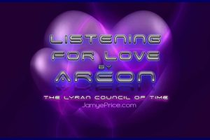 Listening for Love by Areon the Lyran Council of Time
