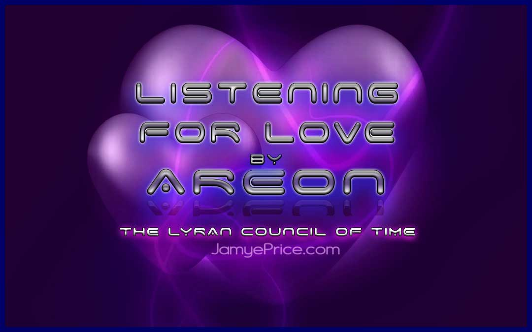 https://jamyeprice.com/wp-content/uploads/2017/03/listening-is-love-areon-lyran-channeling.jpg