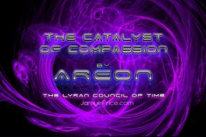 Compassion Healing Areon Lyra Channeling by Jamye Price