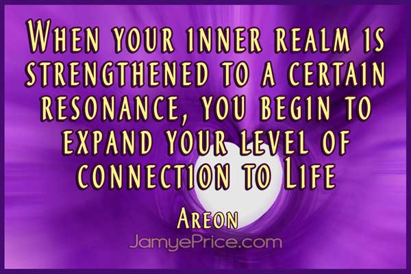 Strengthen Your Inner Realm for Expansion Areon Channeling by Jamye Price