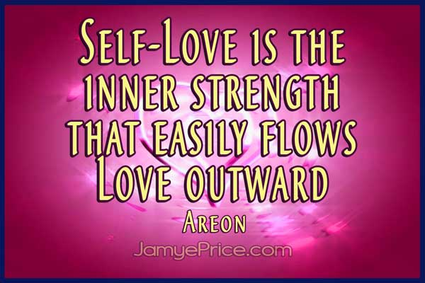 Self Love Flows Outward Areon Channeling by Jamye Price