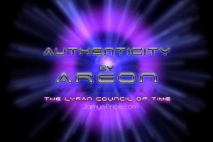 Authenticity by Areon the Lyran Council of Time by Jamye Price