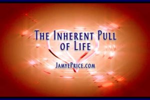 Love is the Inherent Pull of Life by Jamye Price