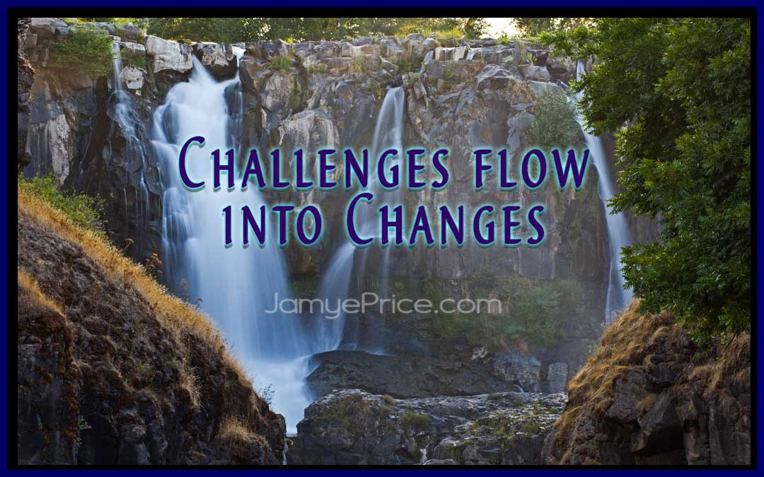 Challenges Flow Into Changes by Jamye Price