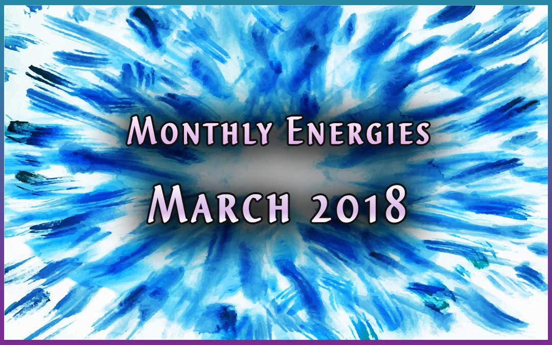 March Ascension Energies by Jamye Price