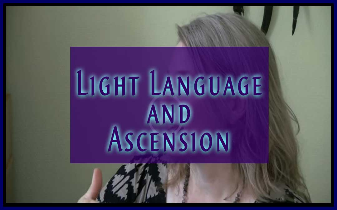Interview about Ascension and Light Language with Jamye Price