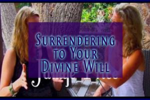 Surrendering to Your Divine Will with Jamye Price