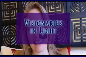Visionaries in Light Interview with Jamye Price