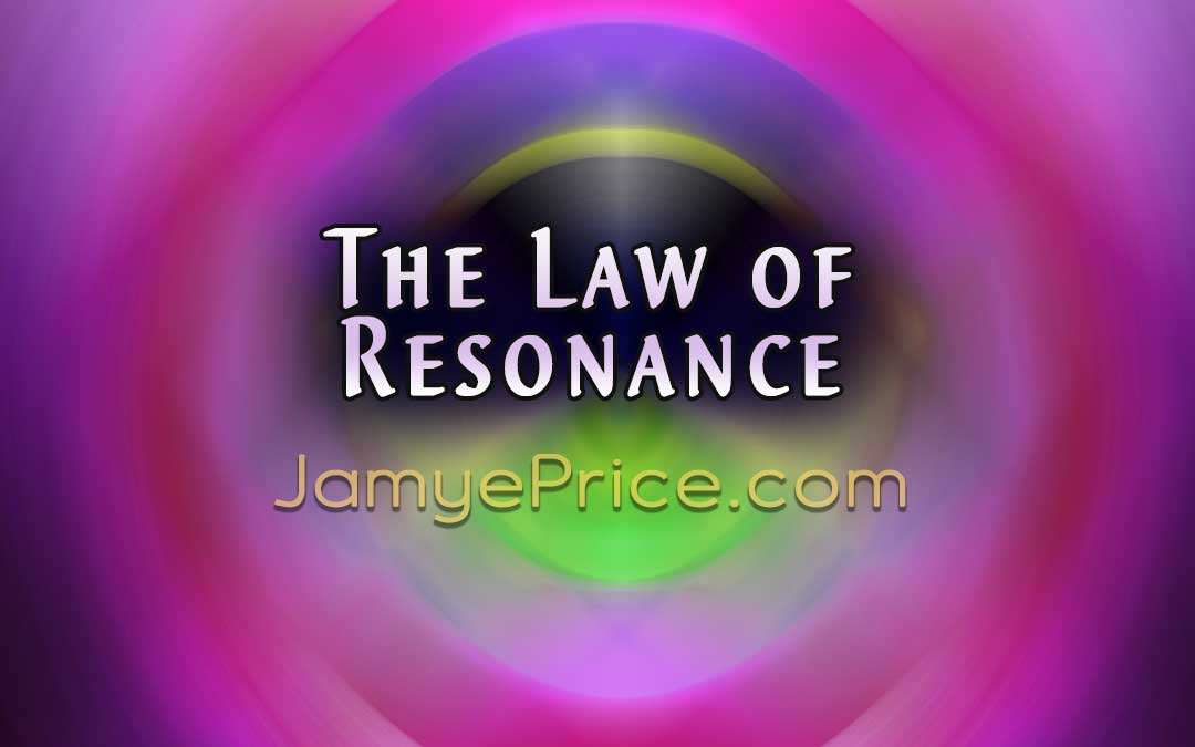 The Law of Resonance by Jamye Price