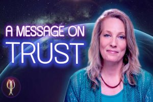 A Message on Trust