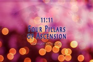 1111 Four Pillars of Ascension by Jamye Price